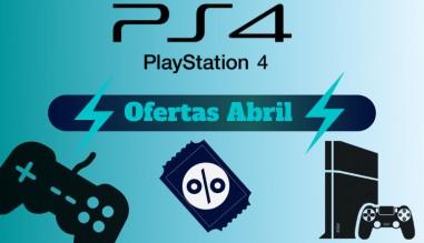 PS4 Ofertas Abril 2020